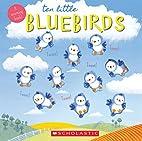 Ten Little Bluebirds by Emily Ford