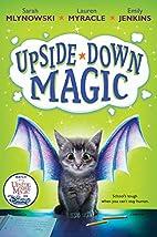 Upside-Down Magic (Upside-Down Magic #1) by…