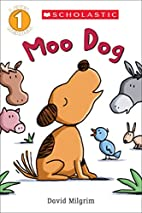 Moo Dog (Scholastic Reader, Level 1) by…