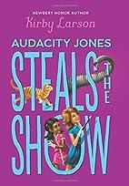Audacity Jones Steals the Show (Audacity…