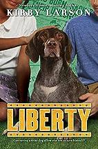 Liberty (Dogs of World War II) by Kirby…