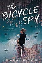 The Bicycle Spy by Yona Zeldis McDonough