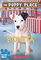 Bonita (Puppy Place) by Ellen Miles