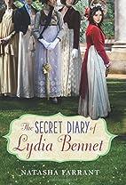 The Secret Diary of Lydia Bennet by Natasha…