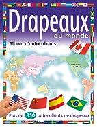 Drapeaux du monde: Album d'autocollants by…