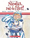Tibo, Gilles: Nicolas, Roi Du Filet! (French Edition)