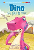 Punter, Russell: Dino N'a Plus de Voix (Petit Poisson Deviendra Grand: Level 2) (French Edition)