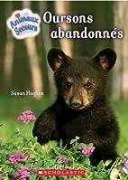 Oursons abandonnés by Susan Hughes