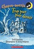 Strasser, Todd: Trop Effraye Pour Dormir (Chauve-Souris) (French Edition)