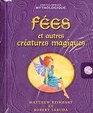 Sabuda, Robert: Fees Et Autres Creatures Magiques: Encyclopedie Mythologique (French Edition)