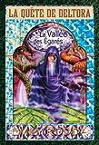 Rodda, Emily: La Vallee Des Egares (La Quete de Deltora) (French Edition)