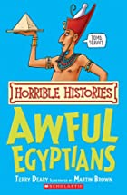 Awful Egyptians (Horrible Histories) by&hellip;