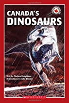 Canada Close-Up: Canada's Dinosaurs by…