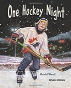 One Hockey Night by David Ward