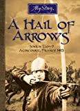 Cox, Michael: A Hail of Arrows: Jenkin Lloyd Agincourt France 1415)