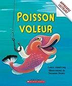 Poisson voleur by Laura Manivong