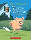 DiCamillo, Kate: Mercy Watson a la Rescousse (French Edition)