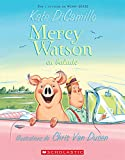 DiCamillo, Kate: Mercy Watson En Ballade (French Edition)