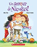 Tibo, Gilles: Un Amour de Nicolas (French Edition)
