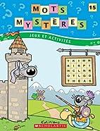 Mots mystères n° 15 by Julie Lavoie