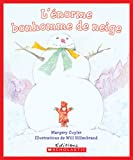 Cuyler, Margery: L' Enorme Bonhomme de Neige (Album Illustre) (French Edition)
