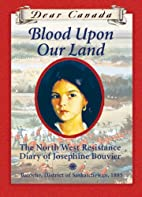 Blood Upon Our Land: The North West…