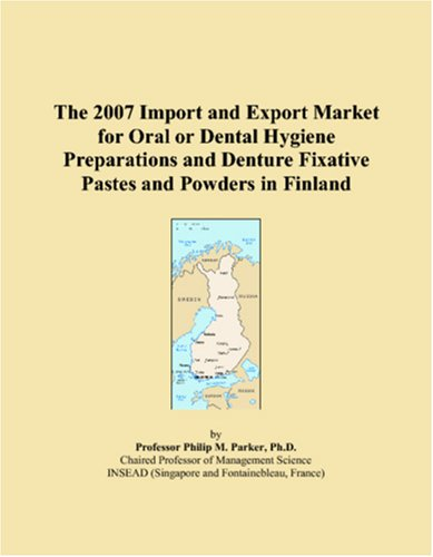 the-2007-import-and-export-market-for-oral-or-dental-hygiene-preparations-and-denture-fixative-pastes-and-powders-in-finland