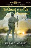Morris, Gerald: The Quest of the Fair Unknown (The Squire's Tales)