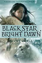 Black Star, Bright Dawn by Scott O'Dell