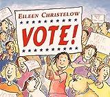 Christelow, Eileen: Vote!