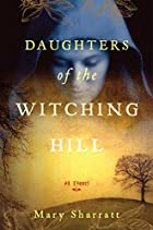 Daughters of the Witching Hill by Mary…