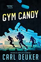 Gym Candy by Carl Deuker