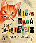 Mimi's Dada Catifesto by Shelley…