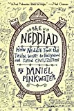 Pinkwater, Daniel: The Neddiad: How Neddie Took the Train, Went to Hollywood, and SavedCivilization
