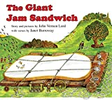 Burroway, Janet: The Giant Jam Sandwich