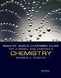 Zumdahl, Steven S.: Inquiry Based Learning Guide for Zumdahl/Zumdahl's Chemistry, 8th