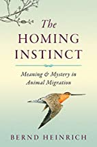 The Homing Instinct: Meaning and Mystery in…
