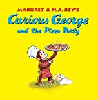 Curious George and the Pizza Party by…