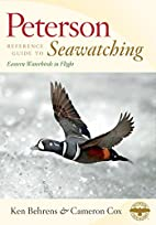 Peterson Reference Guide to Seawatching:…