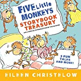 Christelow, Eileen: Five Little Monkeys Storybook Treasury (A Five Little Monkeys Story)
