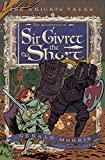 Morris, Gerald: The Adventures of Sir Givret the Short (The Knights' Tales Series)