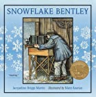 Snowflake Bentley by Jacqueline Briggs…