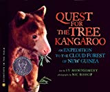 Montgomery, Sy: The Quest for the Tree Kangaroo: An Expedition to the Cloud Forest of New Guinea (Scientists in the Field Series)