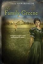 The Family Greene by Ann Rinaldi