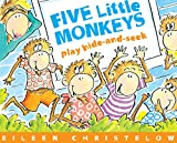 Christelow, Eileen: Five Little Monkeys Play Hide and Seek (A Five Little Monkeys Story)