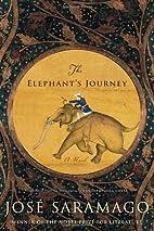 The Elephant's Journey by José…