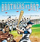 Brothers at Bat: The True Story of an…