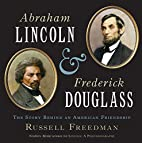 Abraham Lincoln and Frederick Douglass: The…