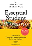 American Heritage Dictionaries, Editors of the: The American Heritage Essential Student Thesaurus, Third Edition