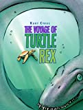 Cyrus, Kurt: The Voyage of Turtle Rex